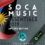 2019 SOCA MUSIC ESSENTIALS ROUND UP! – ANTIGUA EDITION
