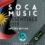 2019 SOCA MUSIC ESSENTIALS ROUND UP! – ANTIGUA EDITION