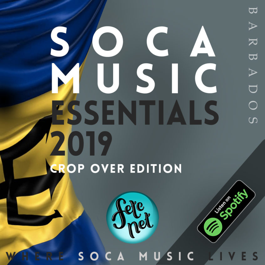 Soca Music Essentials 2019 - Crop Over Edition