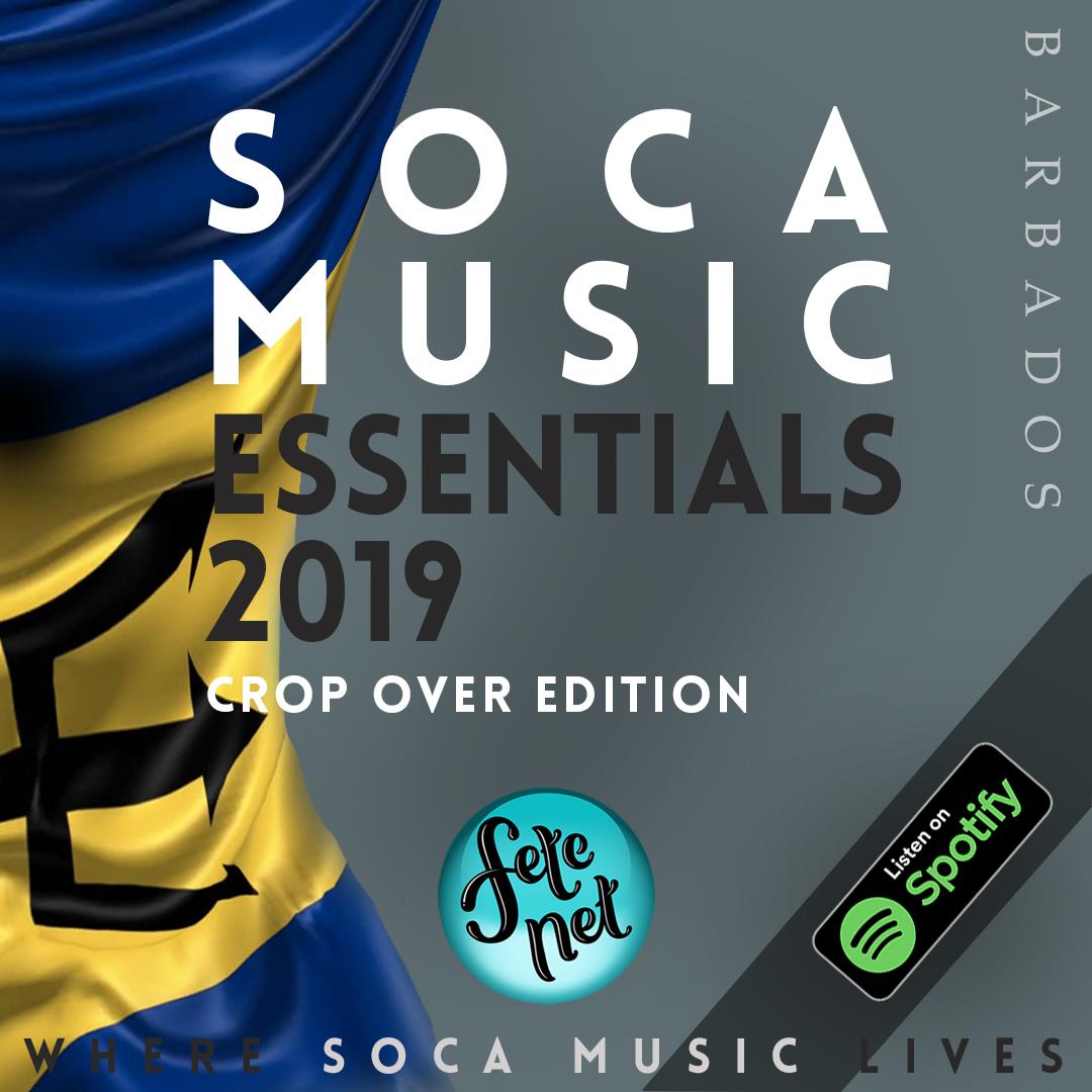 Soca Music Essentials 2019 - Crop Over Edition