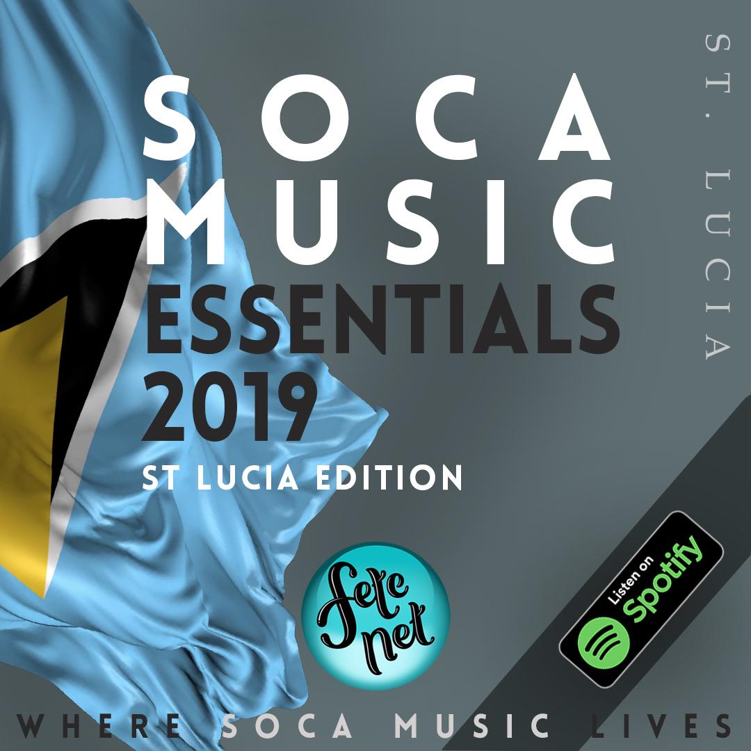 ST LUCIA Soca Music Essentials 2019