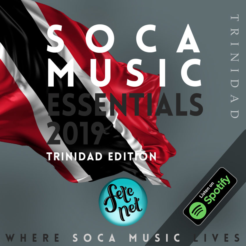 2019 Soca Music Essentials - Trinidad Carnival