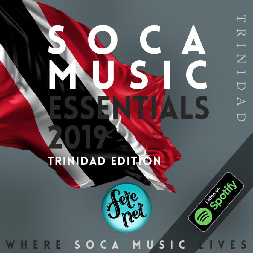 2019 Soca Music Essentials - Trinidad Carnival