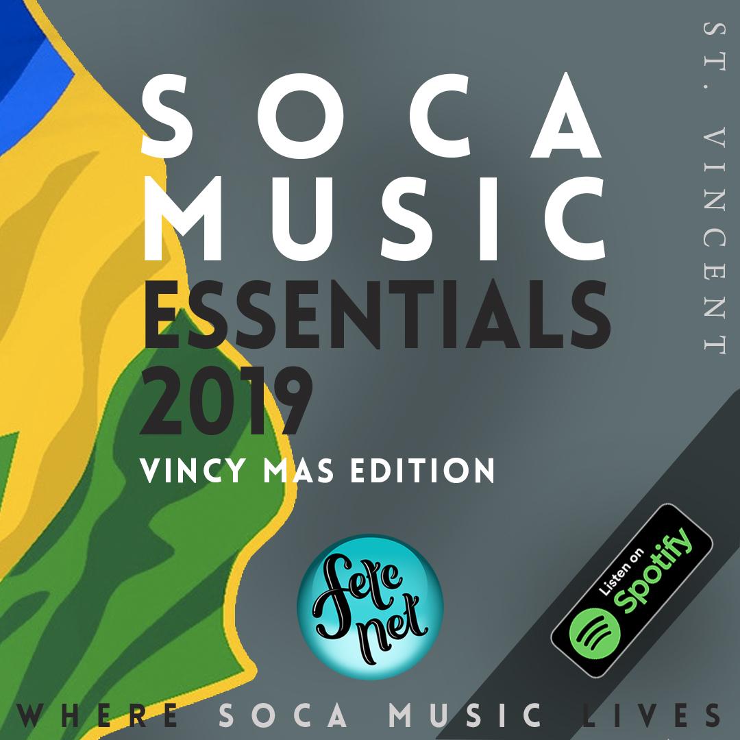 SOCA MUSIC ESSENTIALS 2019 - ST. VINCENT EDITION