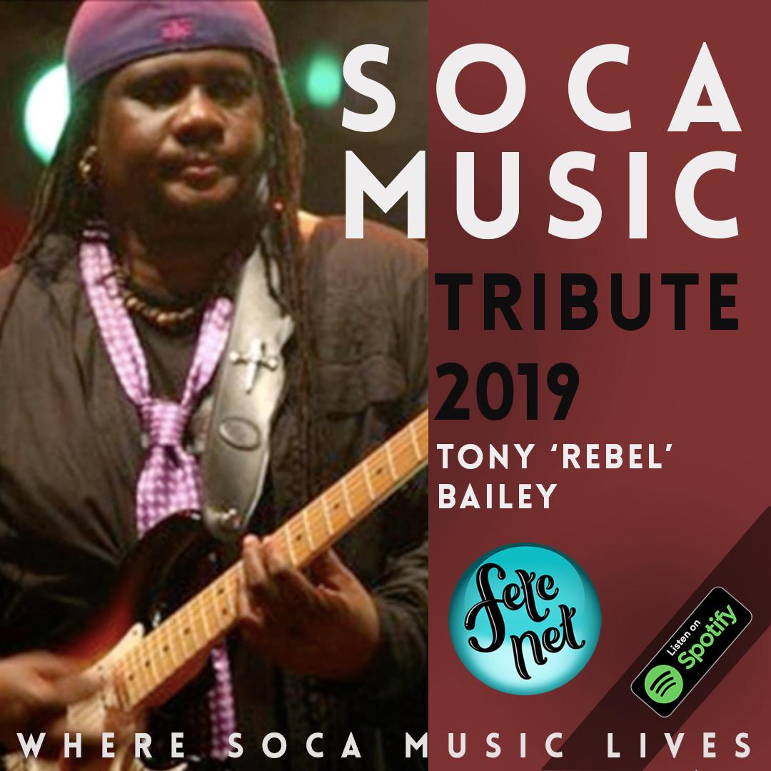 Tony 'Rebel' Bailey Soca Music Tribute