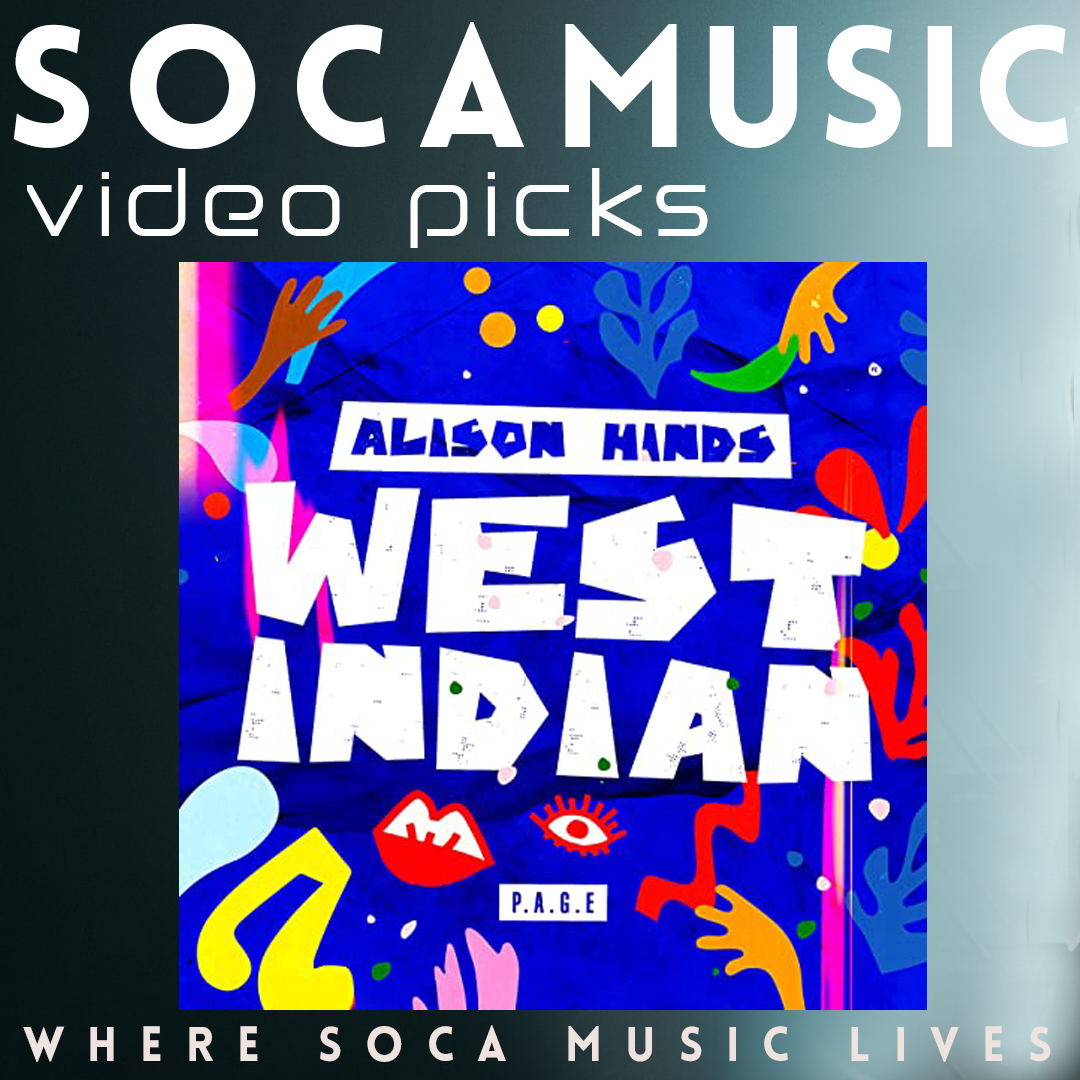 Soca Music Alison Hinds West indian